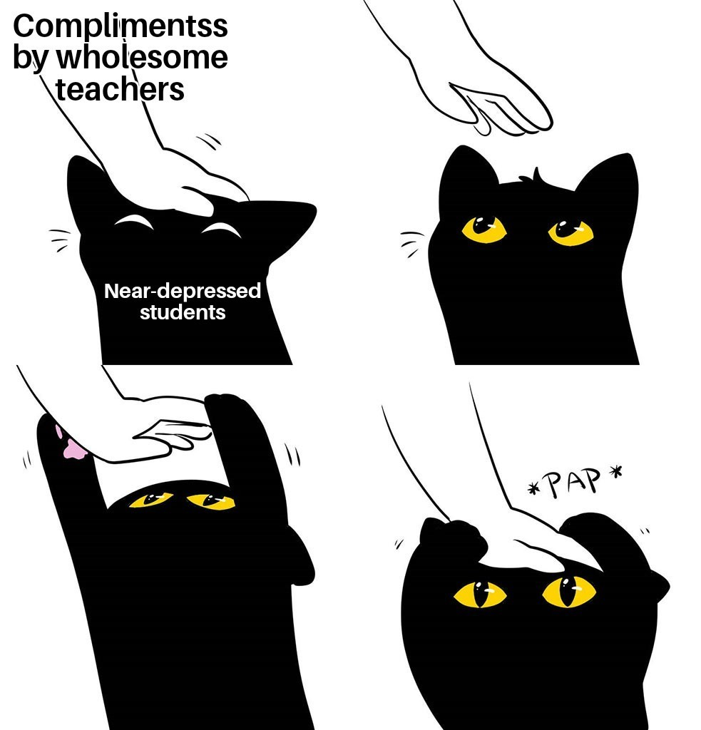 teacher compliments are amazing - meme