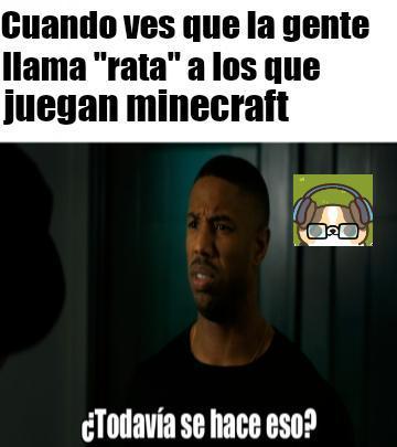 El titulo juega minecraft - meme