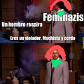 Feminista moderna be like: