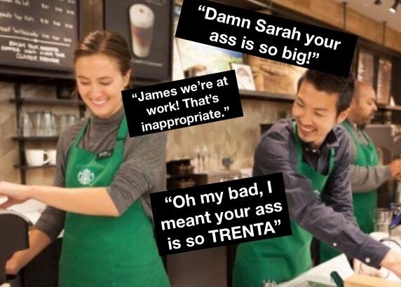 I work at Starbucks. Accuracy  - meme