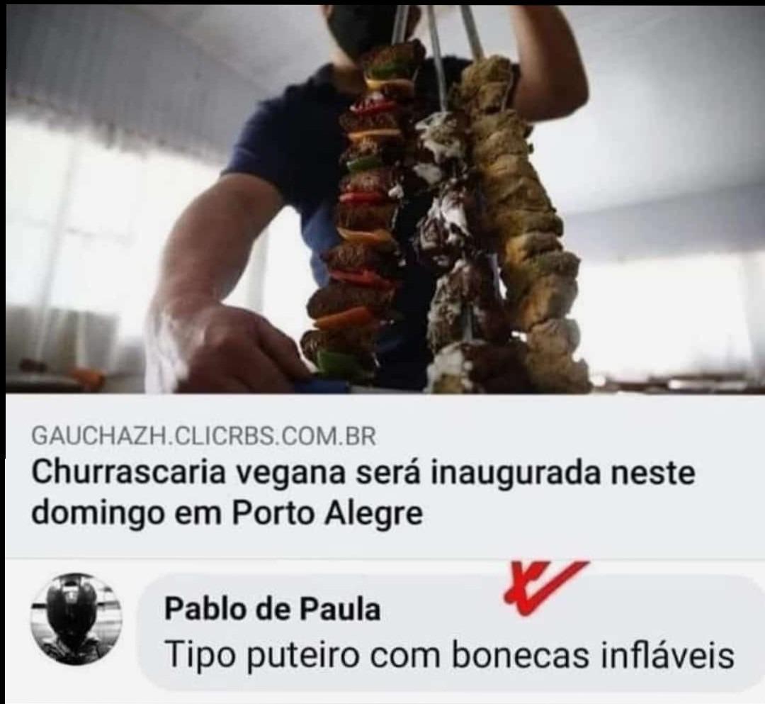 Churrascaria vegana kkkkkkkkkkk - meme