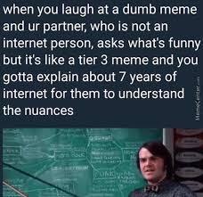 *meme making inteses*