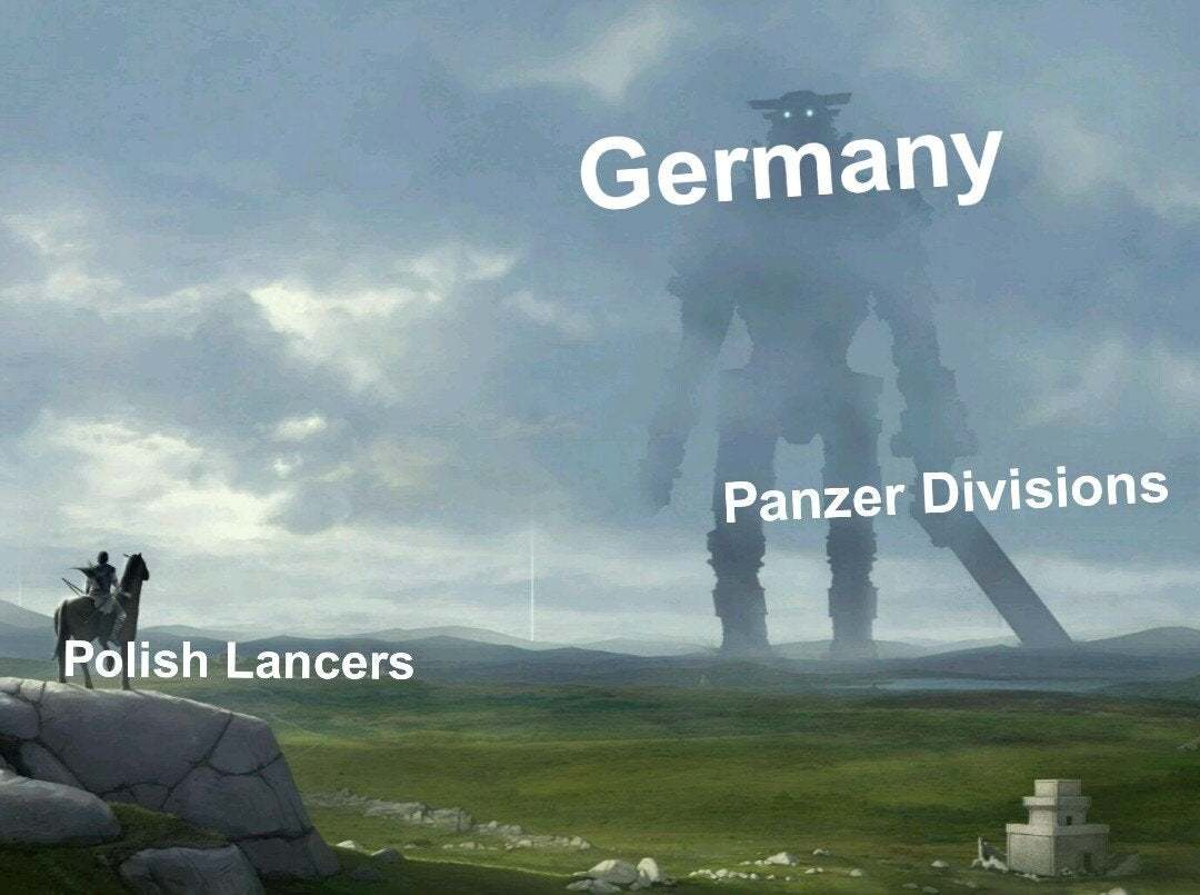 Poland:have a nice time here Germany!Germany:they don't our plan!haha! - meme