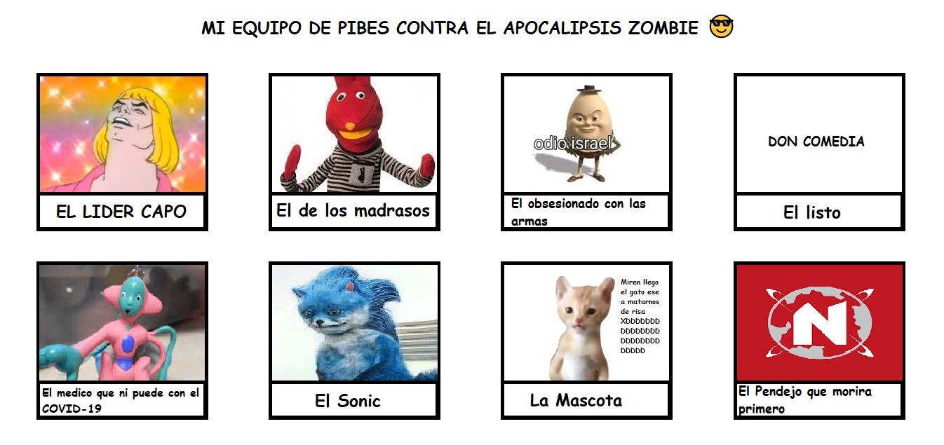Equipo de Pibes contra el apocalipsis zombie  - meme