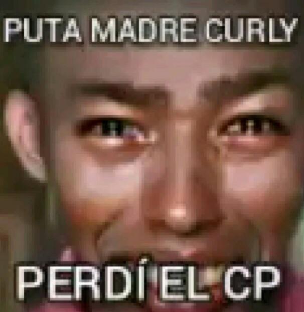 CURLY ;((((( - meme