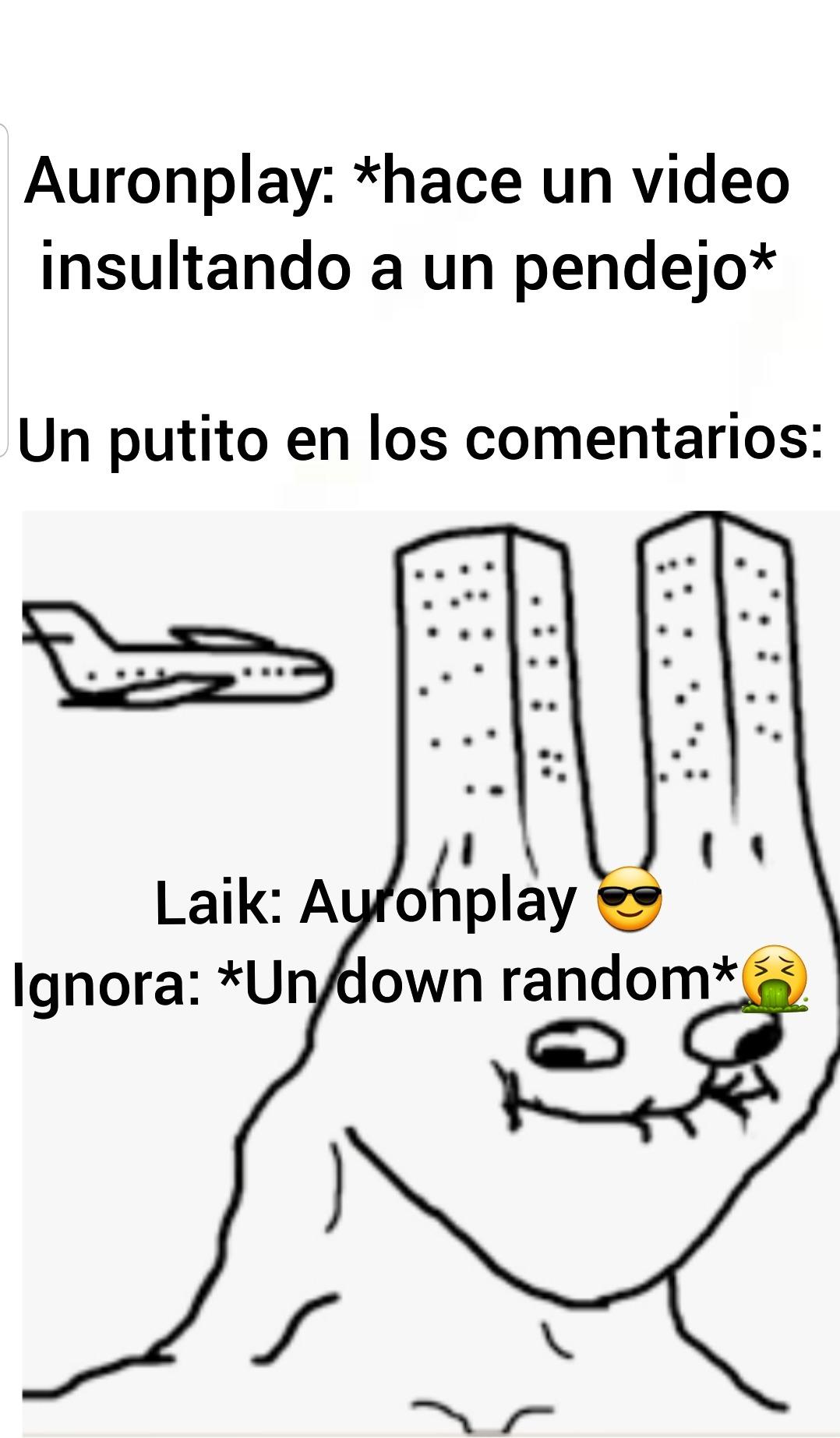No me gusta Auronplay y menos esos mongolitos - meme