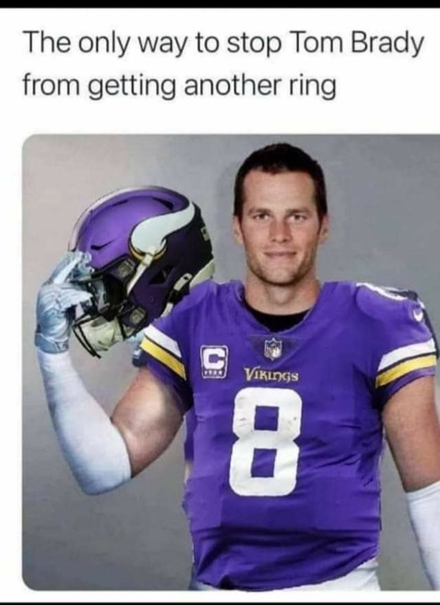 Brady isn't good enough to get Minnesota a Super Bowl win - meme