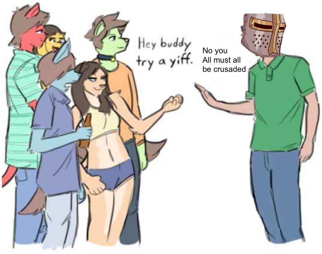 Crusade on my friends - meme