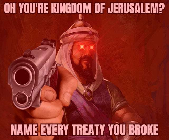 PEW PEW the Arabs were there first. - meme