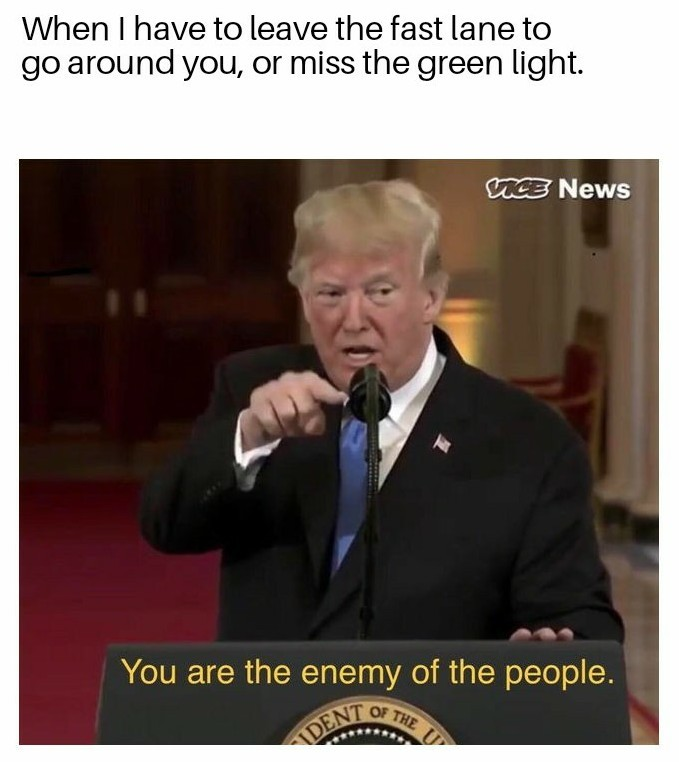 Enemy of The Late. - meme