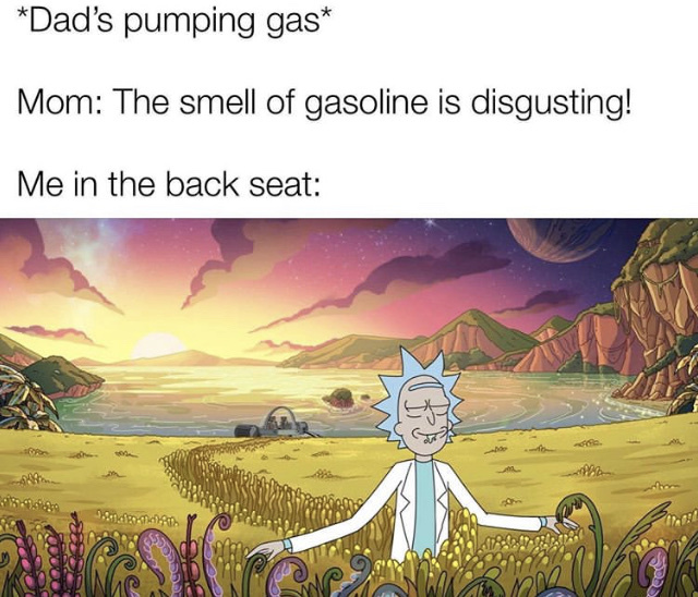 the smell of gas > - meme