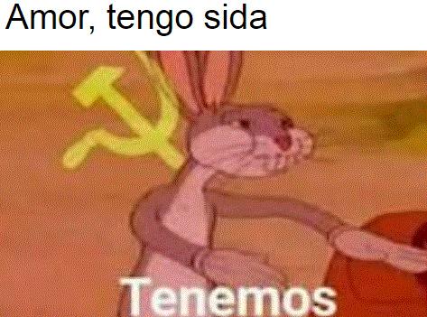 Tenemos - meme