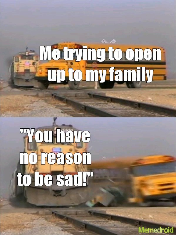 I dont open up any more - meme