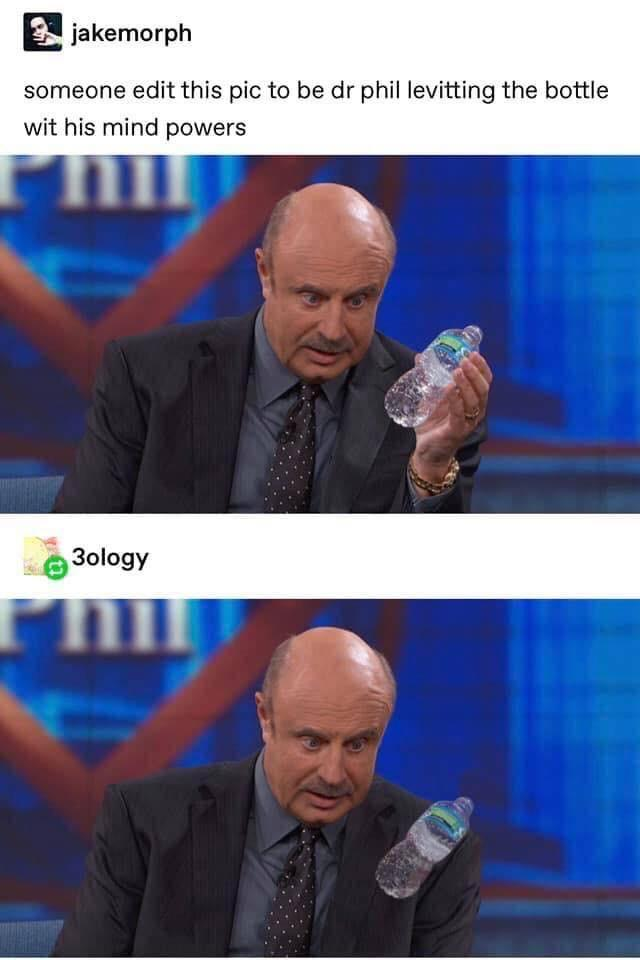 Dr. Phil The Magnificent - meme