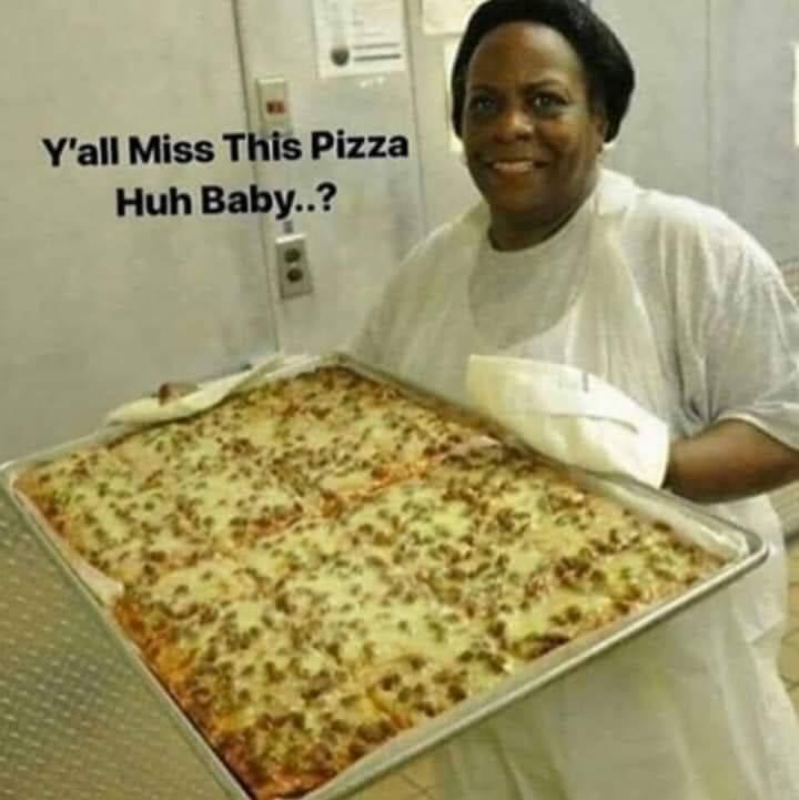 I miss this pizza - meme