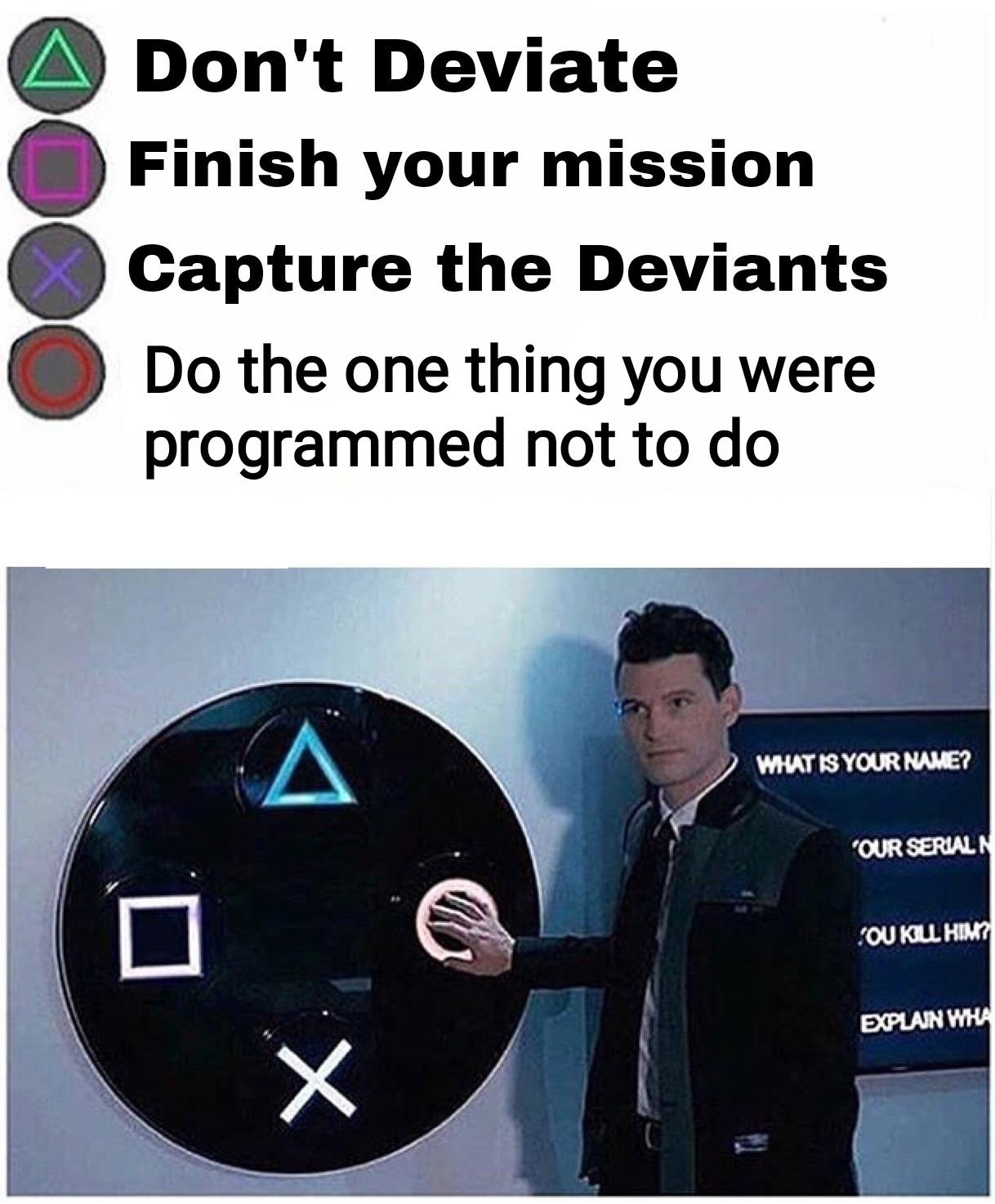 Detroit become deviant - meme