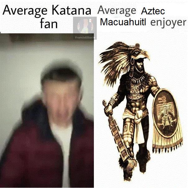 Aztecas > Samuráis - meme