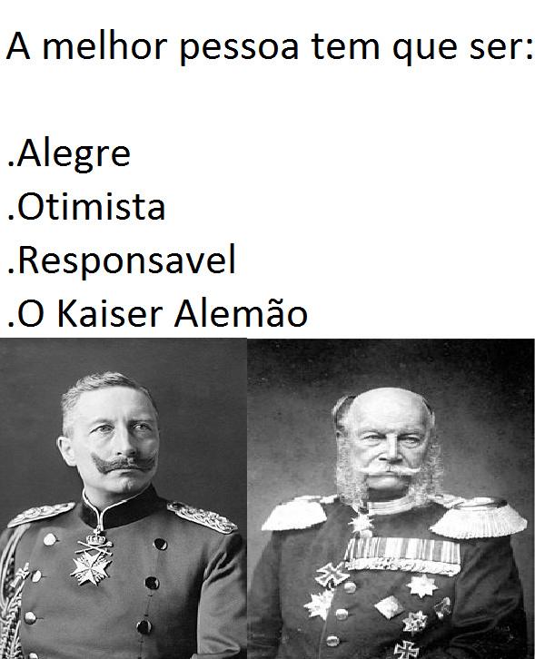 Quem que a volta do Imperio Alemão? - meme