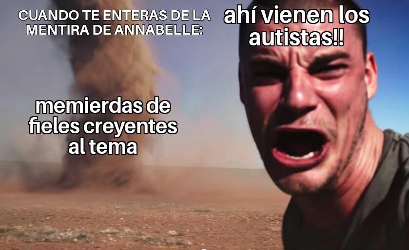 AUTISMO SEVERO POR TODOS LADOS - meme