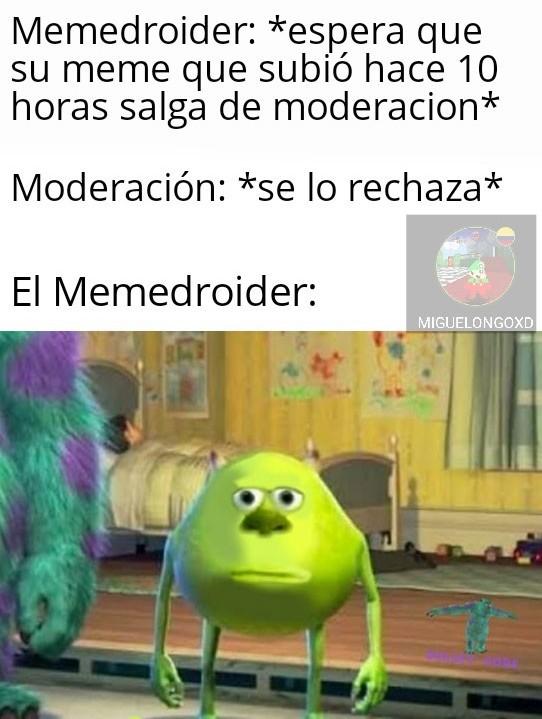 Pinche moderación - meme
