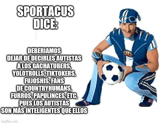 Sportacus es sabio - meme
