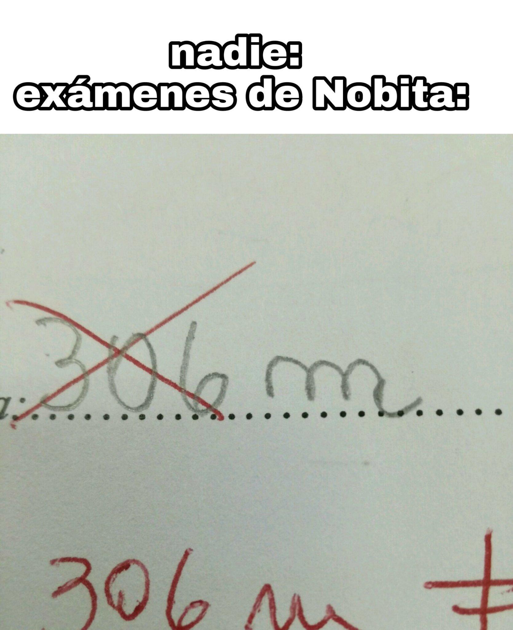 Mirad los exámenes de Nobita y entenderéis - meme