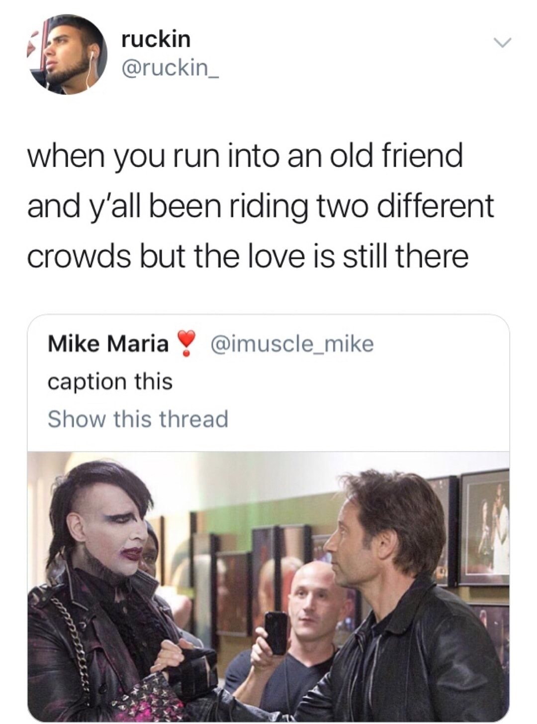Me and my childhood friend Corbin - meme
