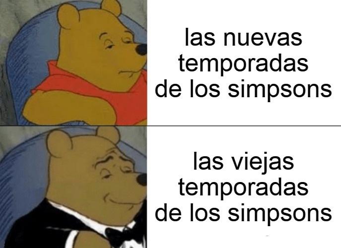 me gusta las temporadas viejas de los simpsons - meme