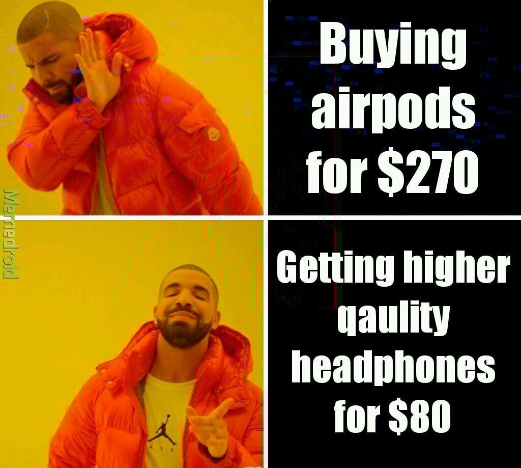 Airpod are garbadge - meme