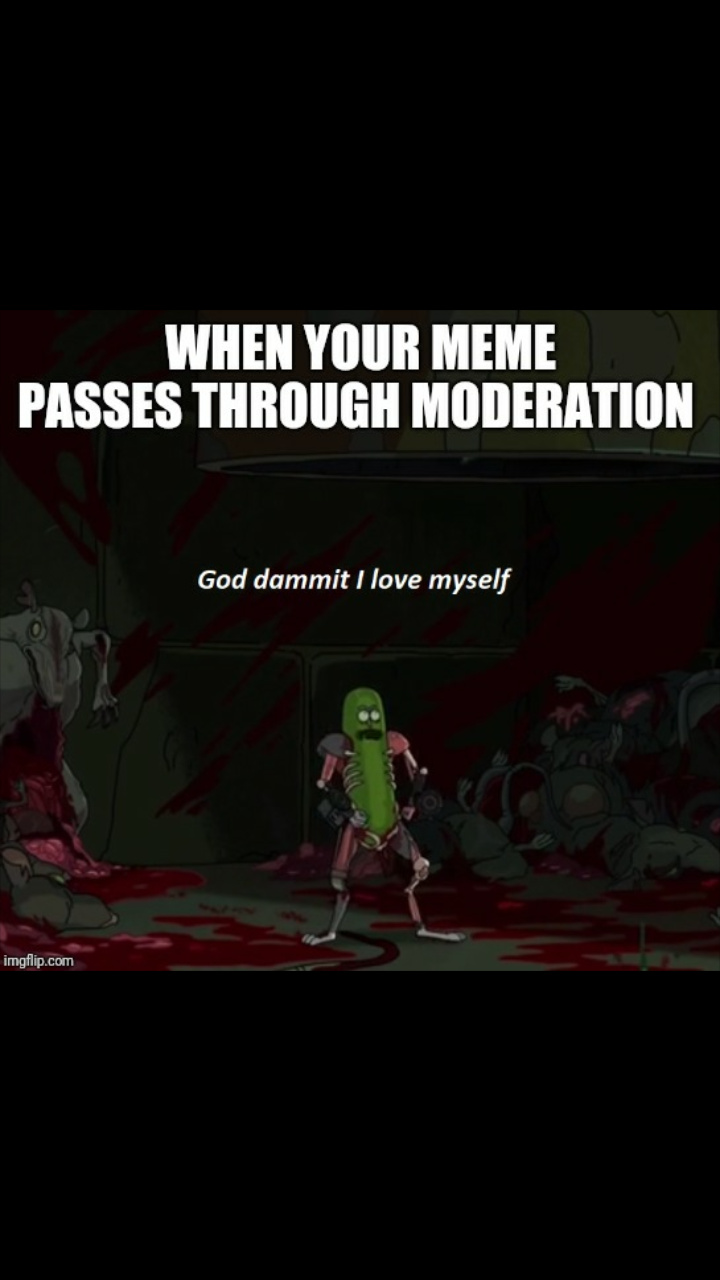 Why is moderation so hard - meme