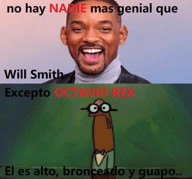 Octavio rex - meme