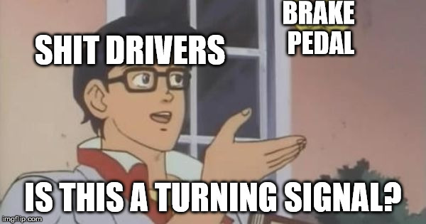 bad drivers - meme