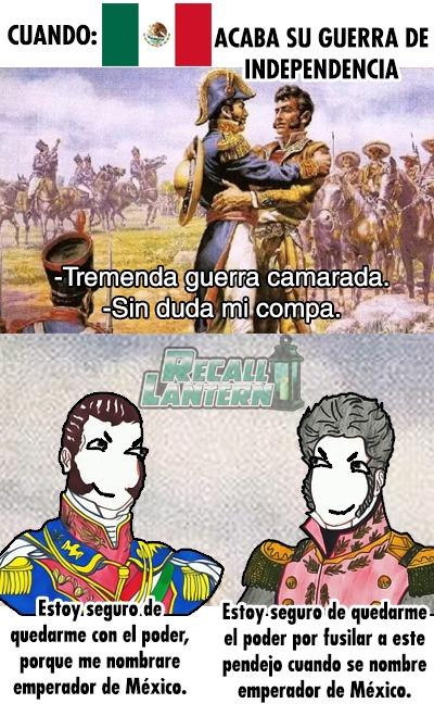 Contexto: La independencia de México - meme