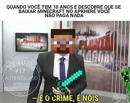 É o crime, é nois - meme