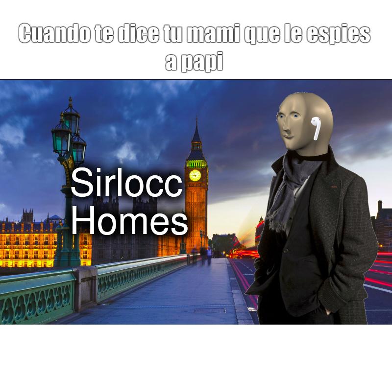 Sirlocc homes - meme