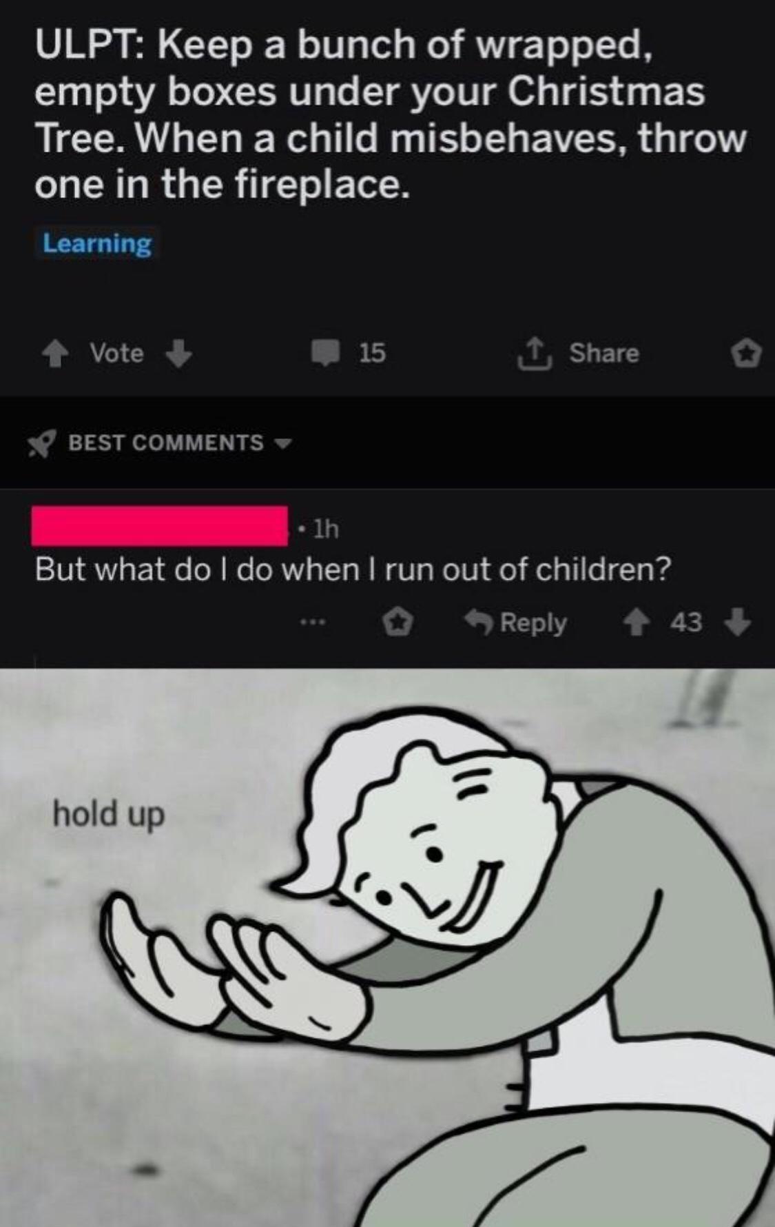 Hol' up - meme