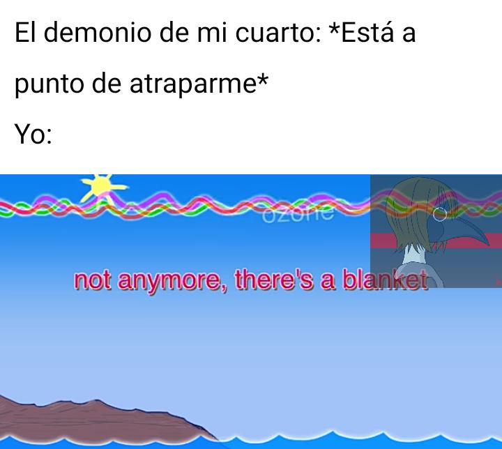 Demonio de mi cuarto - meme