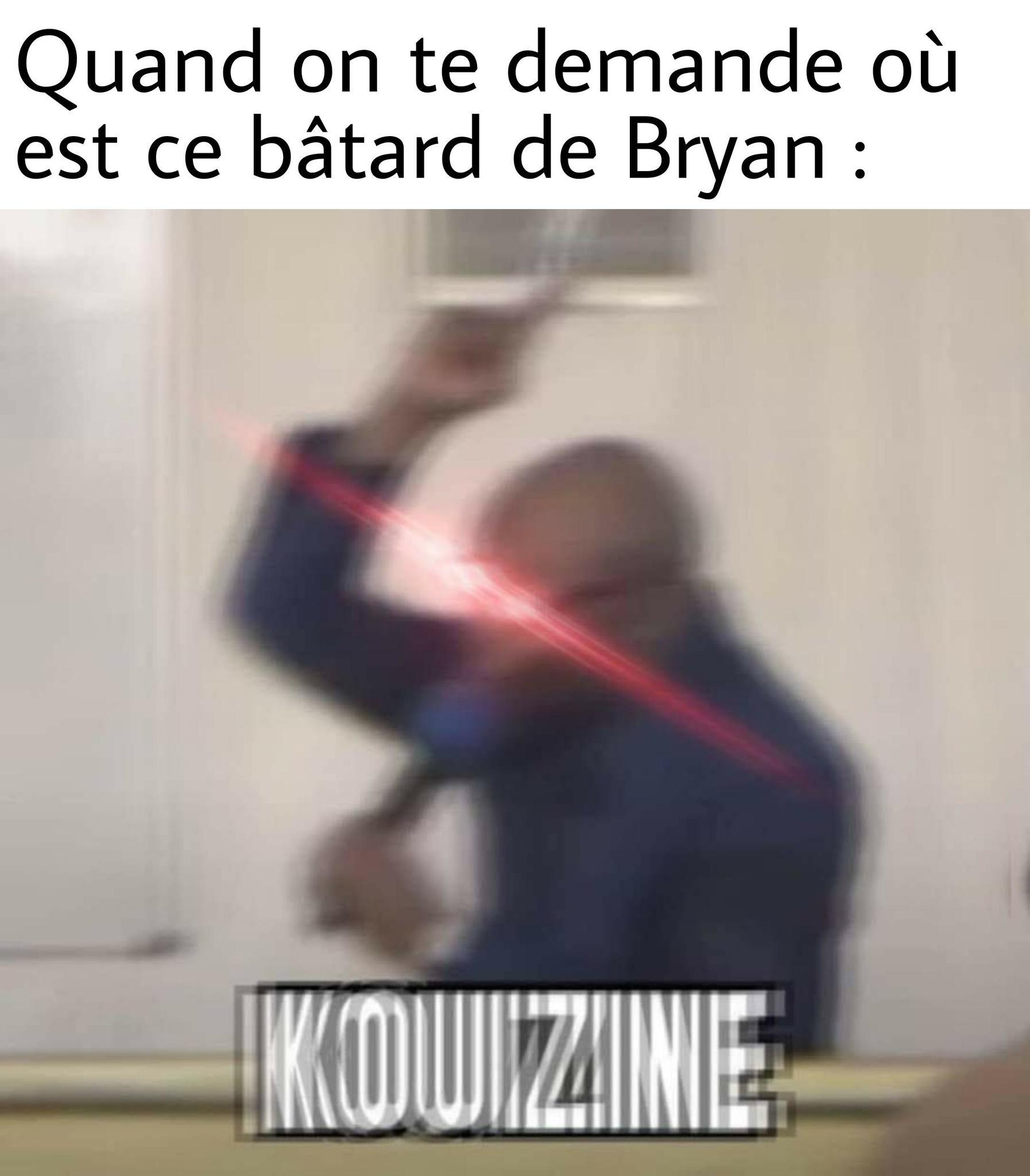 Where is Bryan ? - meme