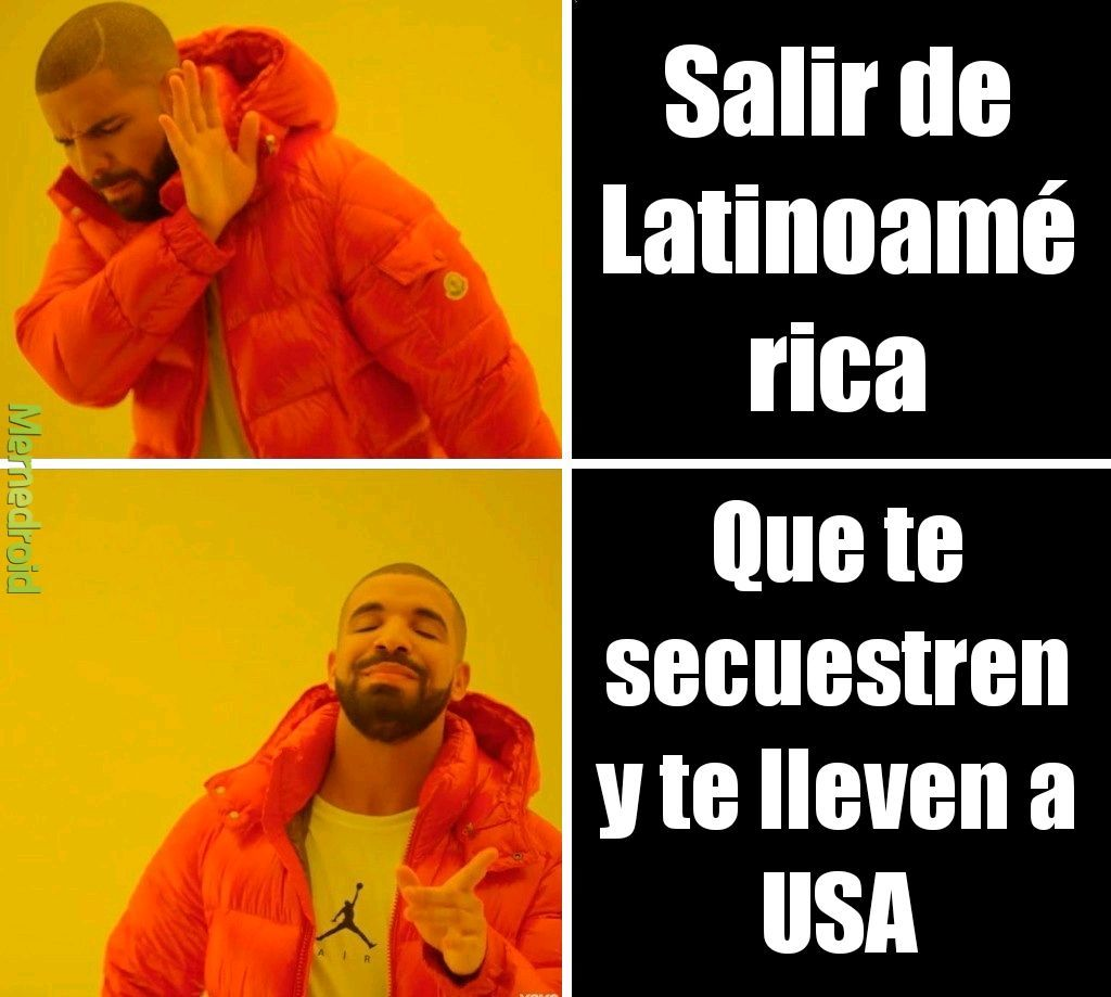 Saquenme de latinoamerica - meme