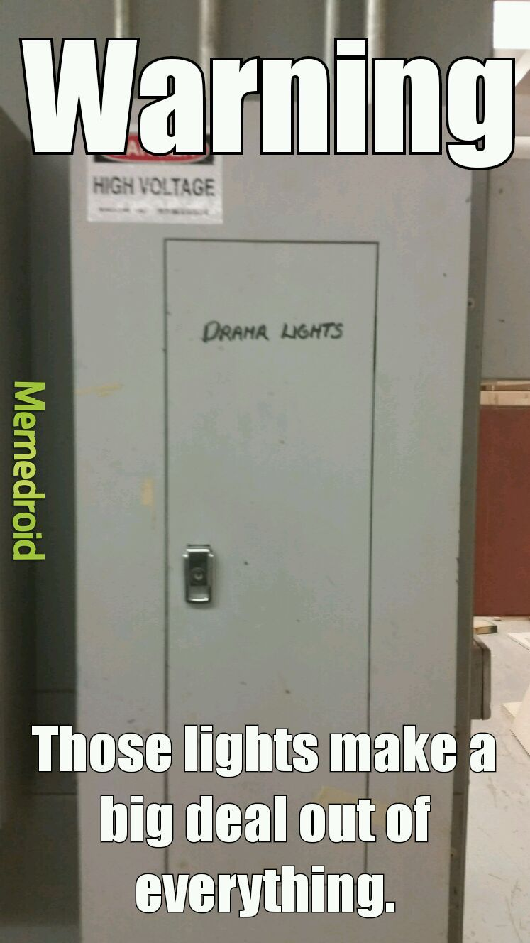 Drama Lights - meme