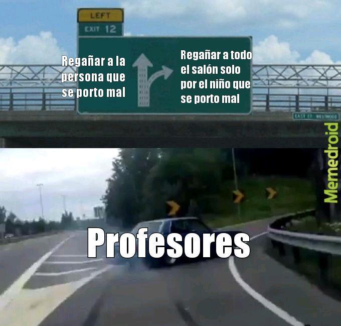 Muy típico para los profesores - meme