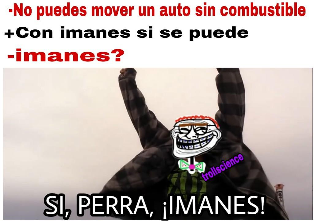 El auto con imanes :sweet: - meme