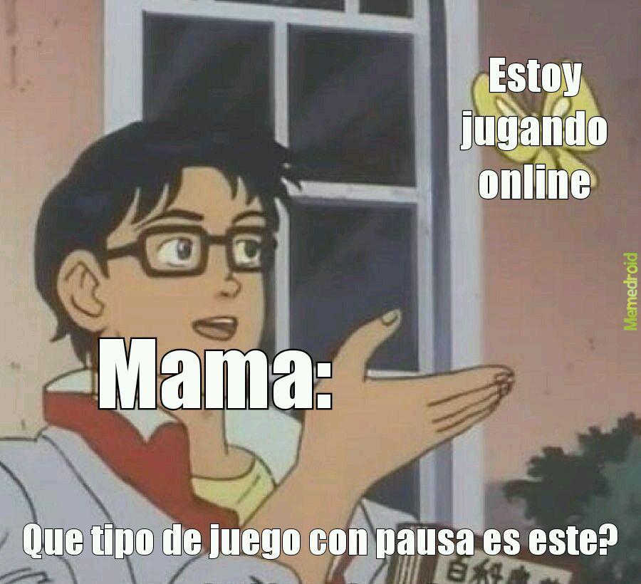 Pinche madre te amo - meme
