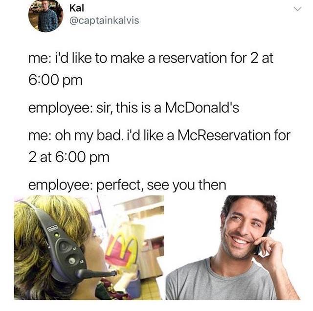 Reservation at McDonald's - meme