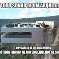 acho que o engenheiro tá pegando a irmã do arquiteto..........