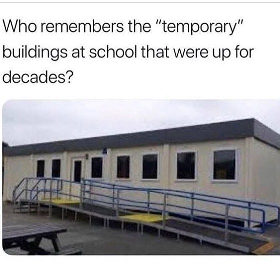 Temporary buildings at school - meme