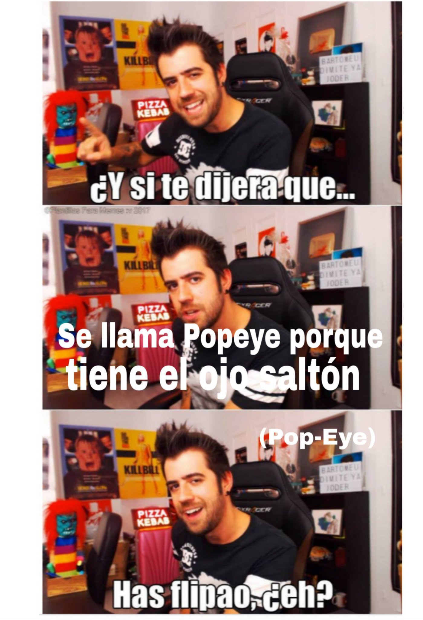 Pop es salton y eye ojo - meme