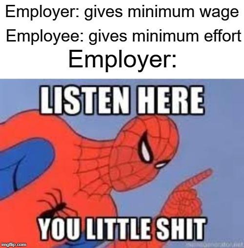 Too bad it doesn't work for schoool - meme