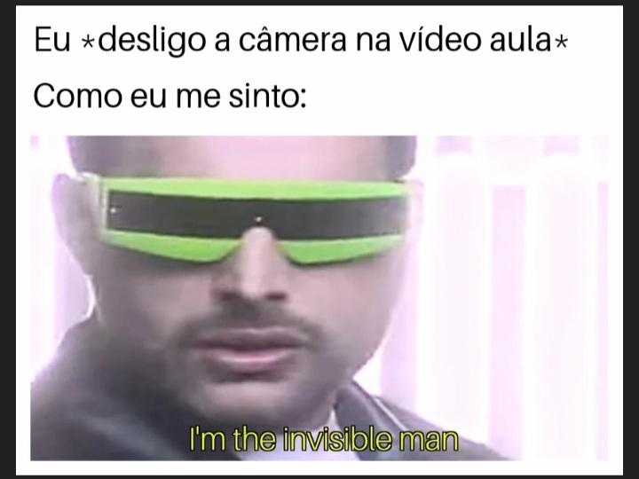 Eu desligo a câmera pra bater uma - meme