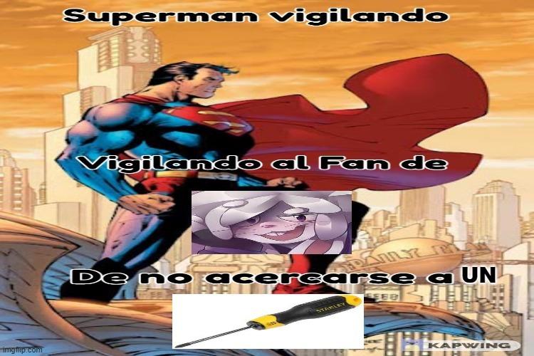 superman vigilando - meme